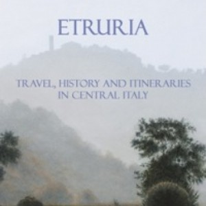 Etruria travel, hisory and itineraries - ENG