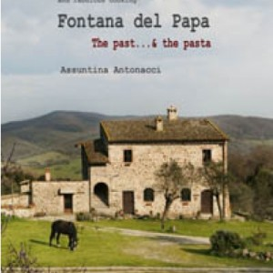 Fontana del Papa the past and the pasta - ENG