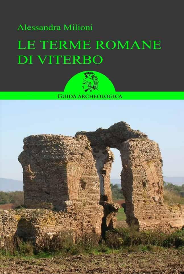 Le terme romane di viterbo guida ai siti archeoares - Le 12 tavole romane ...