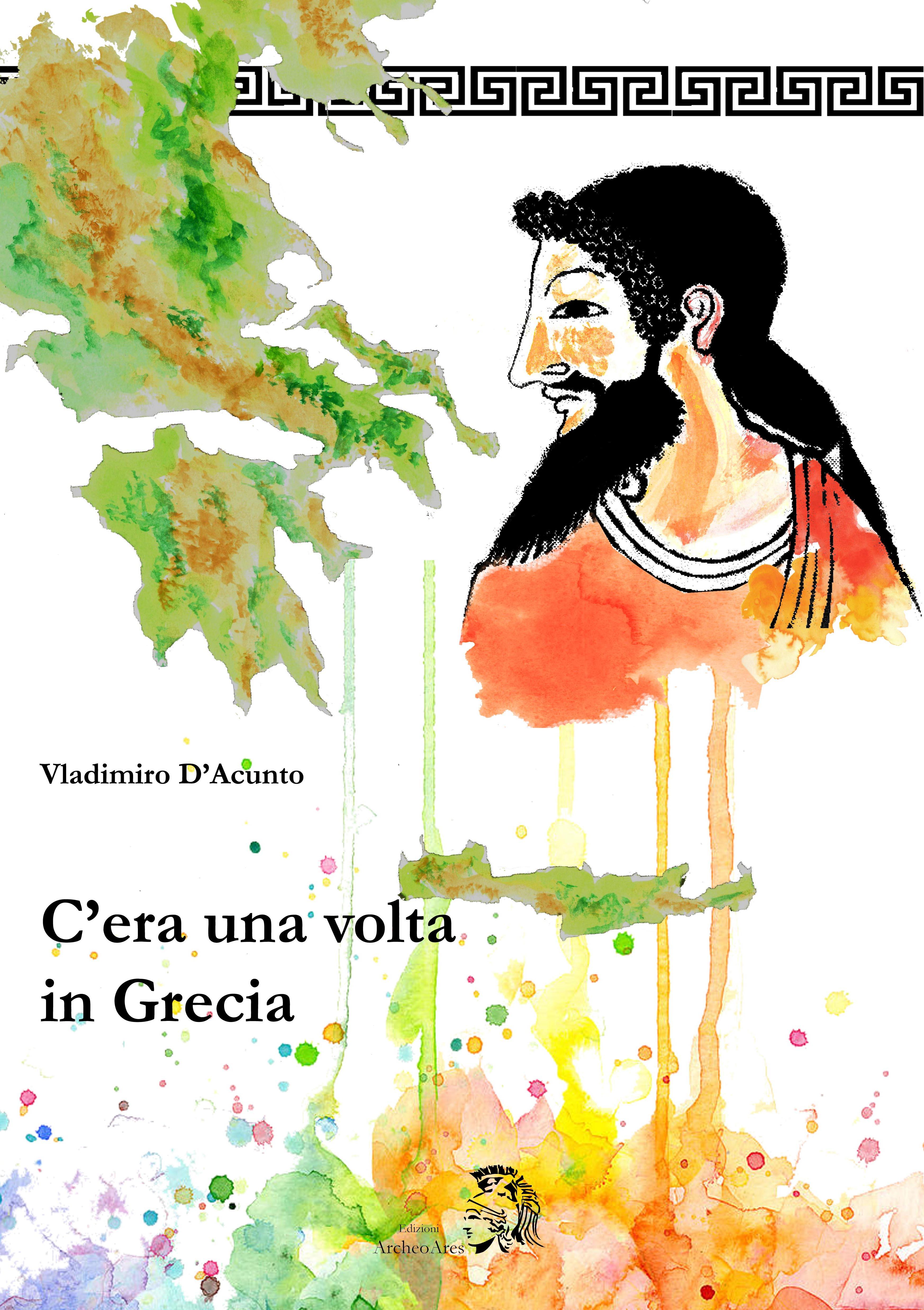 C 39 era una volta in grecia copertina vladimiro archeoares for Piscina c era una volta castrovillari