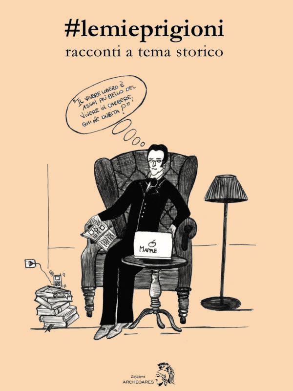 #lemieprigioni, un omaggio a Silvio Pellico